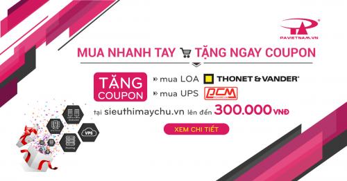 TẶNG COUPON LÊN ĐẾN 300K MUA UPS POWERCOM & LOA THONET & VANDER KHI ĐĂNG KÝ DỊCH VỤ TẠI P.A VIỆT NAM