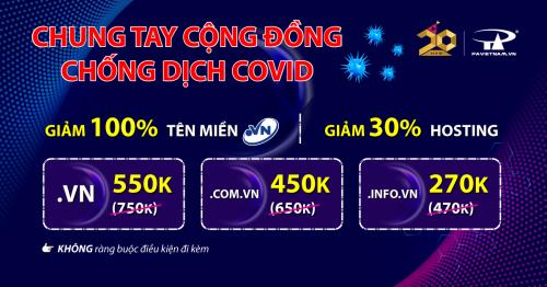 Chung tay chống dịch Covid - Giảm 100% tên miền .VN | 30% Hosting