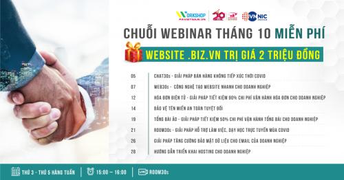 Chuỗi Webinar tháng 10 - Tham gia nhận ngay Website .BIZ.VN trị giá 2 triệu đồng