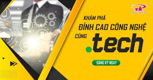 .TECH - Tên miền cho cuộc cách mạng công nghệ mới