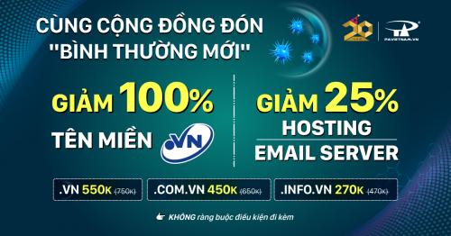 Cùng cộng đồng đón Bình thường mới - Giảm 100% tên miền .VN | 25% Hosting & Email Server
