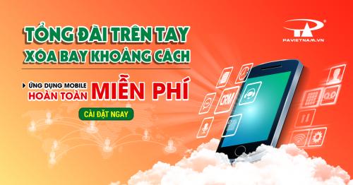 HOÀN TOÀN MIỄN PHÍ Ứng dụng sử dụng Tổng đài ảo P.A Việt Nam trên Mobile