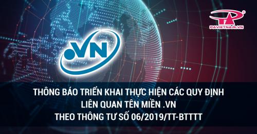 Thông Báo Việc Triển Khai Các Quy Định Mới Về Tên Miền Việt Nam .VN Theo Thông Tư Số 06/2019/TT-BTTT